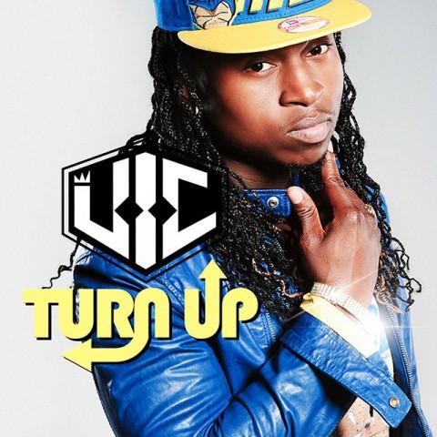 V_I_C__Turn_Up